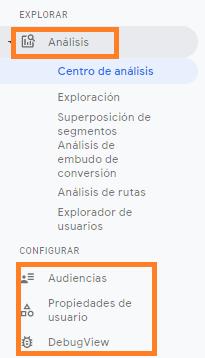 Apartados de Explorar y Configurar en Analytics Web + App.