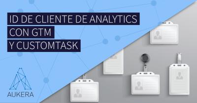 ID de cliente (y sesión) de Analytics con GTM y customTask