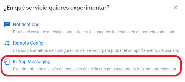Crear experimento de A/B Testing con In-App Messaging