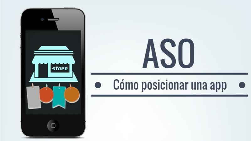 ASO: cómo posicionar una app