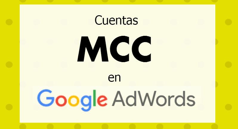cuentas-mcc-google-adwords