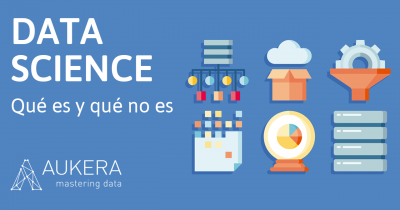 Data Science: qué es y qué no es