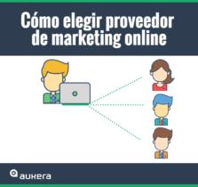 Cómo elegir proveedor de marketing online