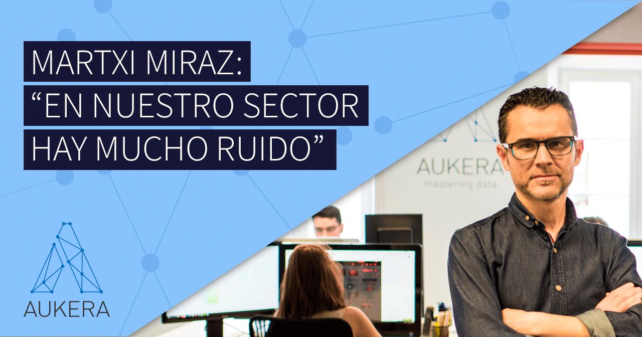 Entrevista a Martxi Miraz, de Aukera