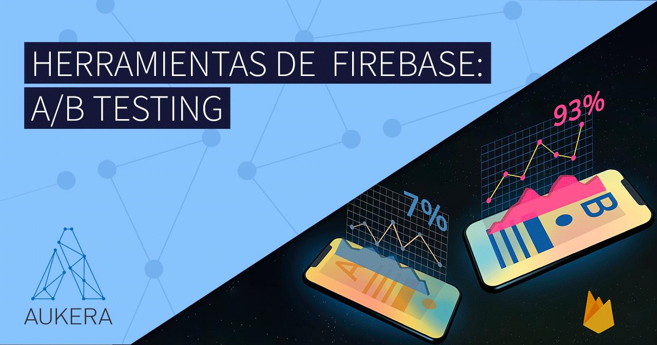 Herramientas de participación de Firebase: A/B testing