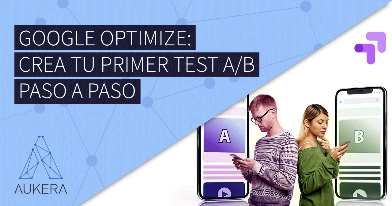 Google Optimize: test A/B paso a paso
