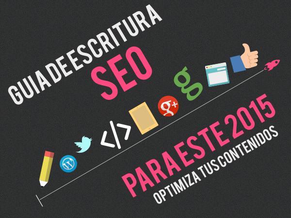 Guia de escritura web 2015: mejora la optimizacion SEO de tus contenidos