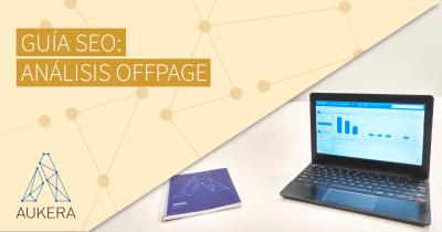 Guía SEO: análisis SEO offpage