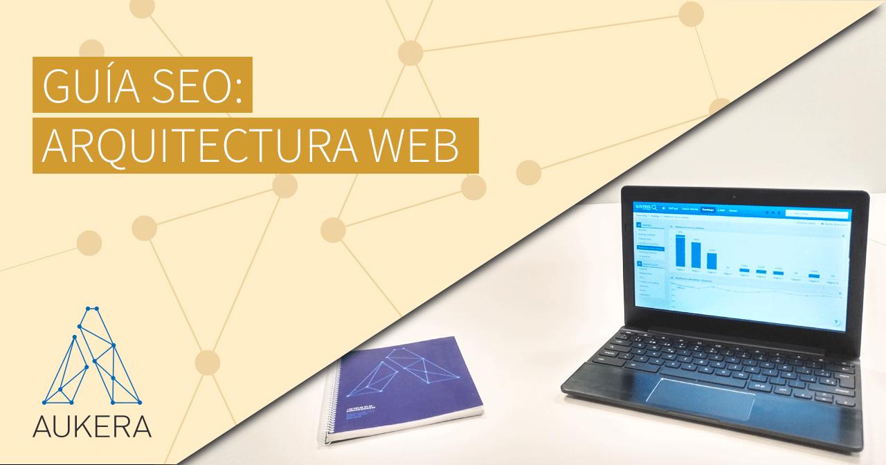 Guía SEO: arquitectura web