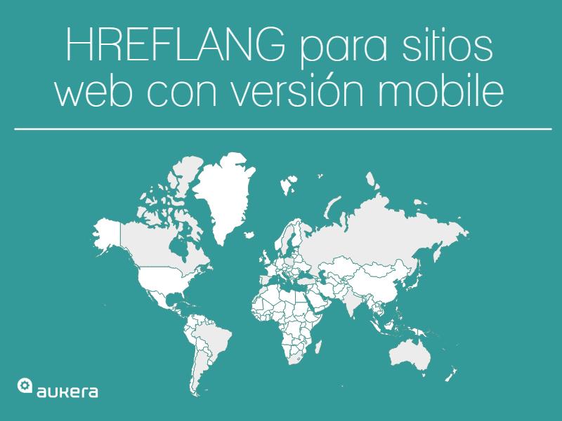 Hreflang para sitios web con versión mobile