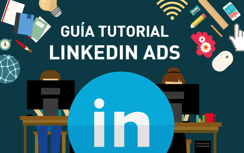 como-funciona-publicidad-linkedin-ads