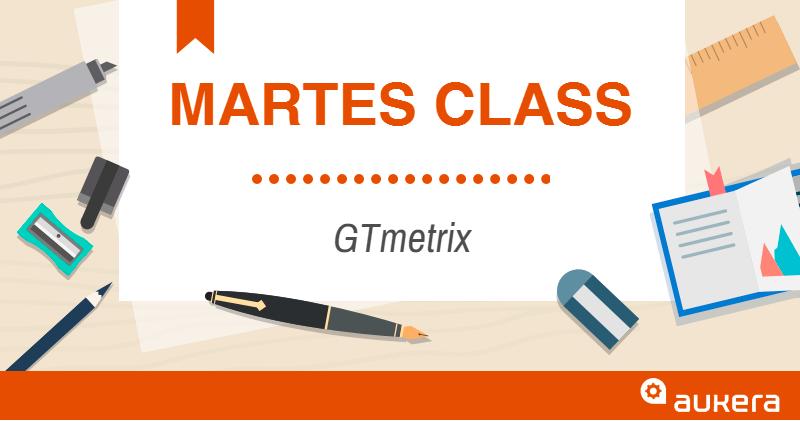 Martes Class: GTmetrix